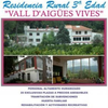 Residencia Rural Vall D'Aigues Vives S.L